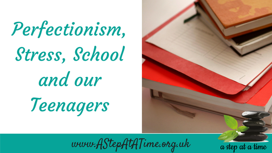 Academic Anxiety How Perfectionism And >> Perfectionism Stress School And Our Teenagers A Step At